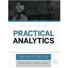 Practical Analytics 2nd Edition